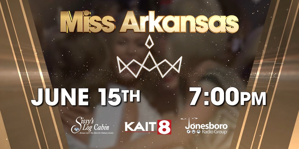 2019 Miss Arkansas pageant to air on KAIT ABC Saturday