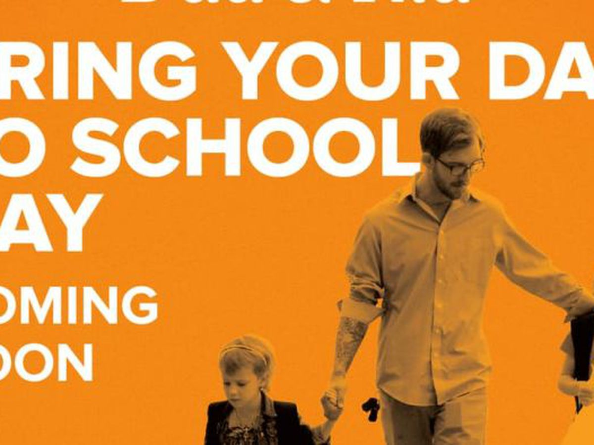 "Augusta schools start ""Bring your Dad to school day."""