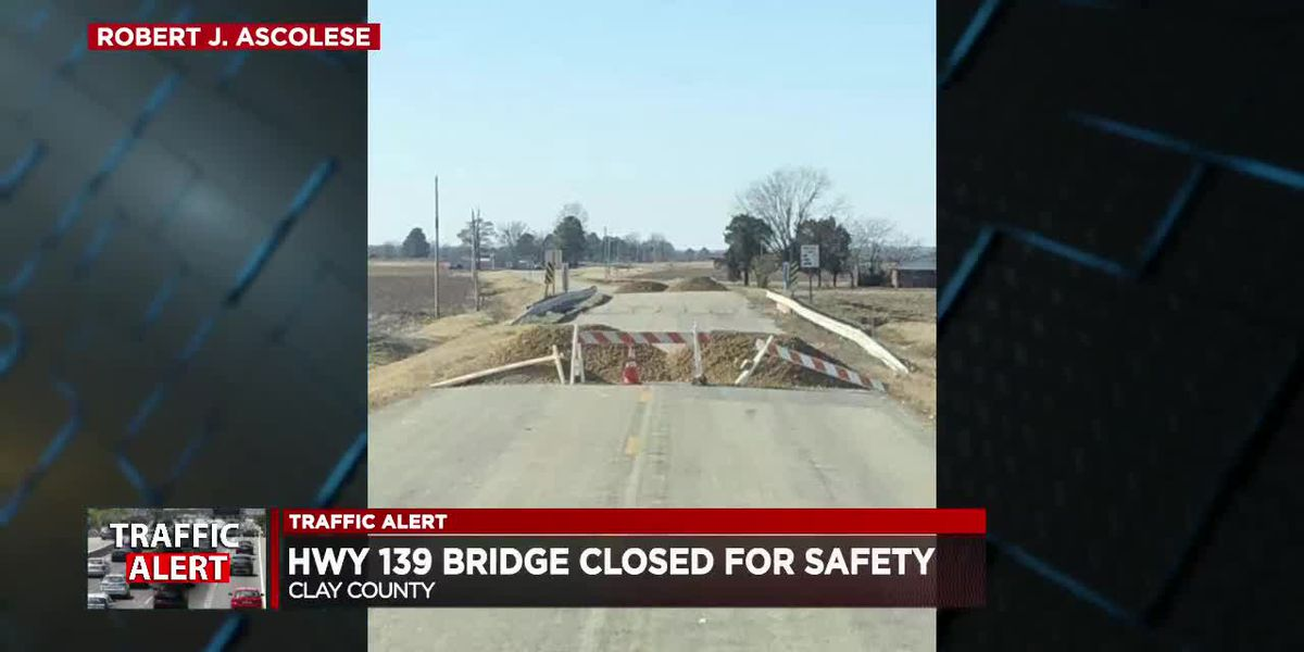 Highway 139 bridge in Clay County closed