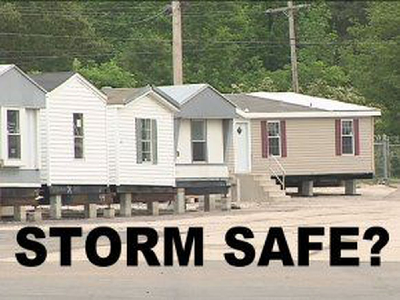 Are Manufactured Homes Safe During a Tornado?