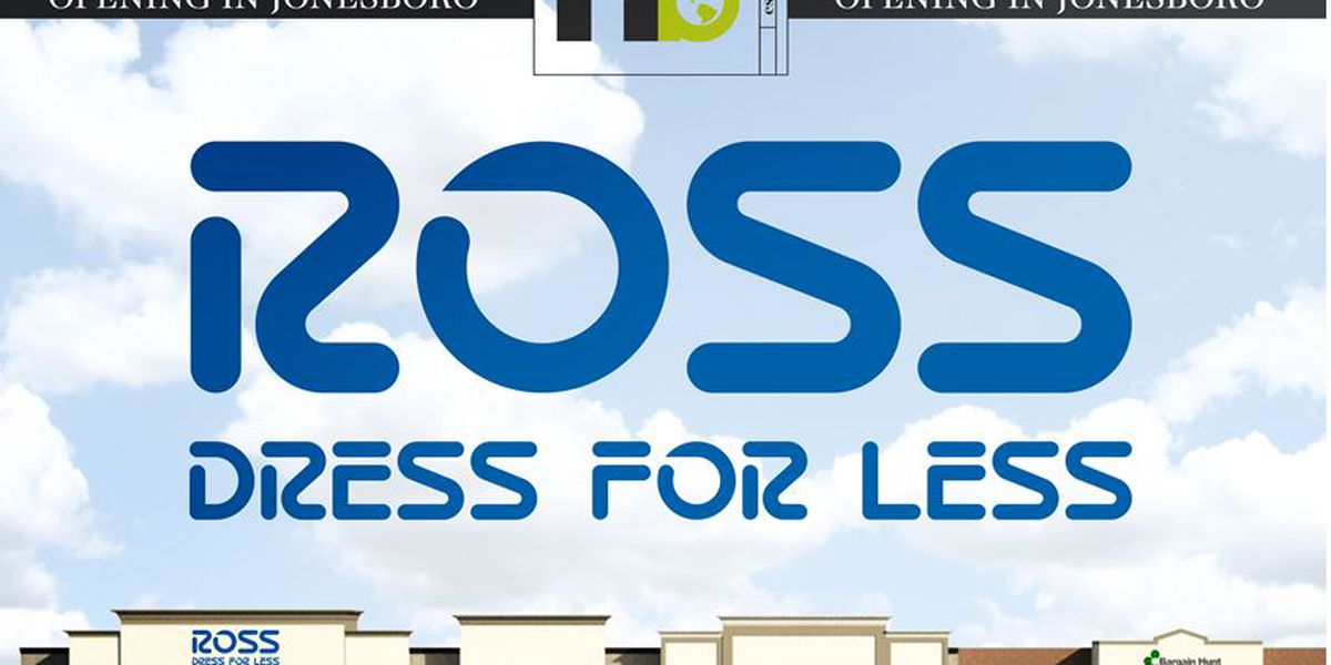 Ross Dress for Less coming to Jonesboro