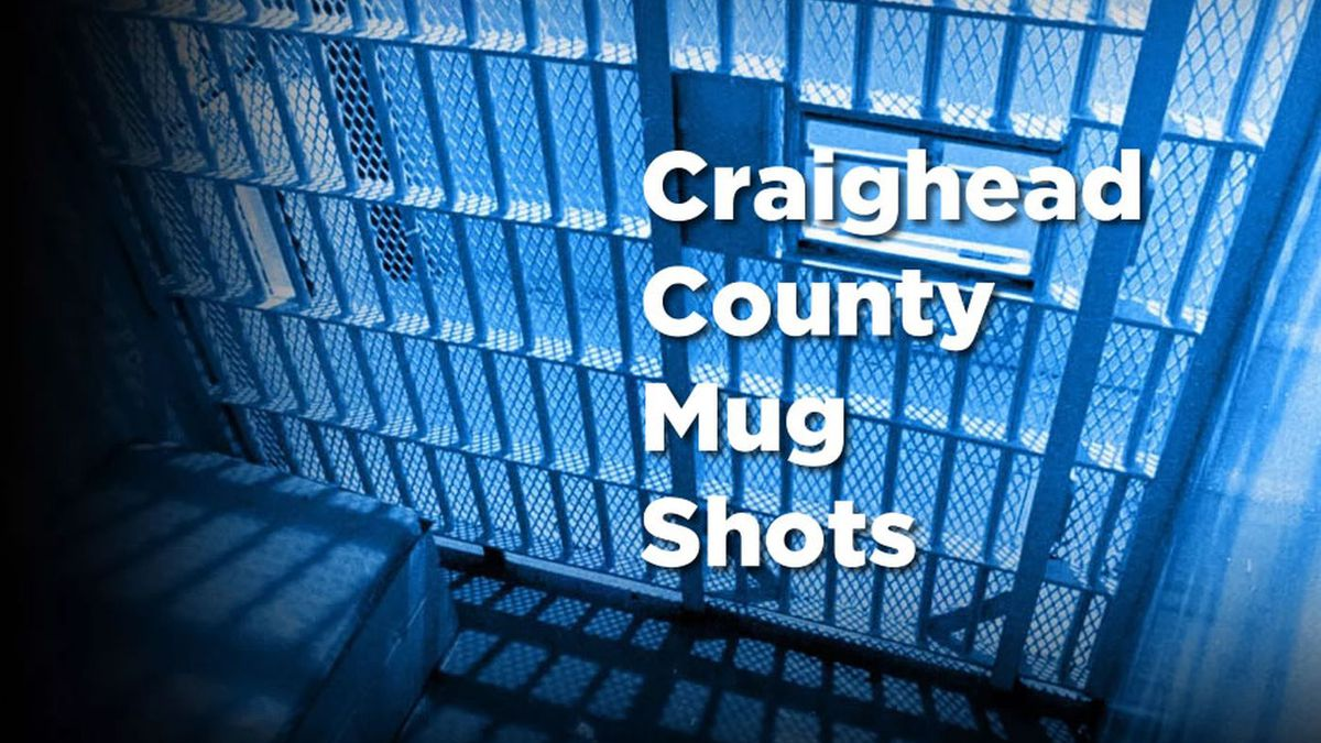 Craighead Co. Mug Shots, May 9-15