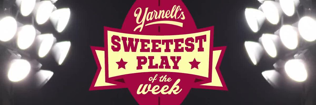 Yarnell's Sweetest Play of the Week nominees (Sept. 13th)
