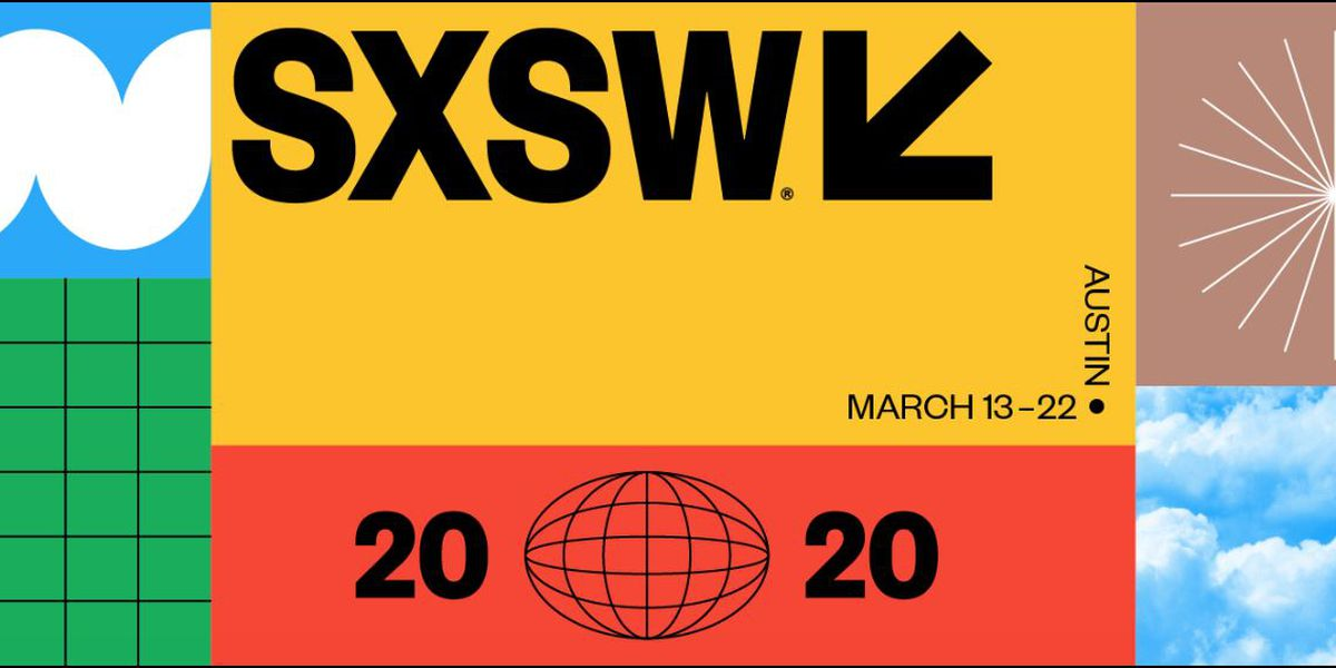 South By Southwest 2020 canceled by City of Austin due to Coronavirus concerns