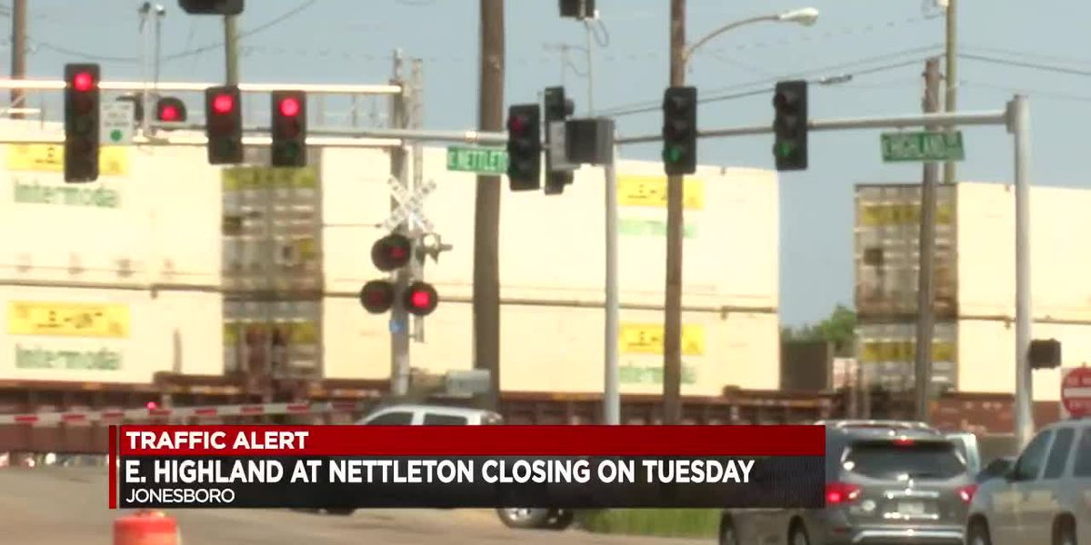 E Highland and Nettleton Closing On Tuesday