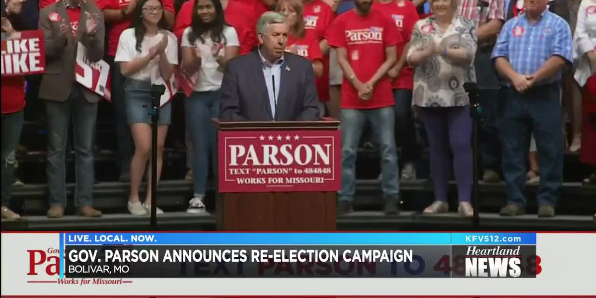 Parson announced 2020 campaign for governor in Mo.