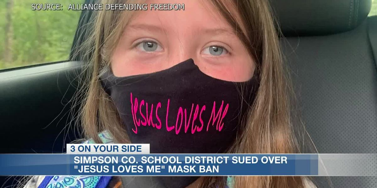 Parents sue Simpson Co. School District over ban of daughter's 'Jesus Loves Me' mask