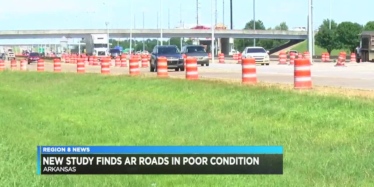 A new study shows Arkansas roads are in poor condition