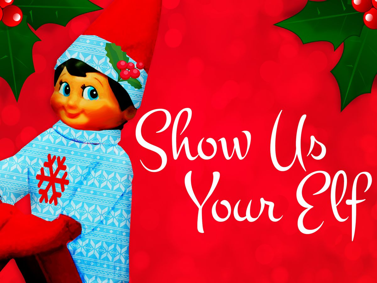 Show Us Your Elf!
